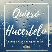 Quiero Hacértelo by Yamid Spain