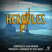 Hercules: Go The Distance by Geek Music