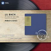 Bach: Cello Suites by Pablo Casals