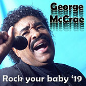 Rock Your Baby '19 von George McCrae