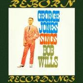 George Jones Sings Bob Wills (HD Remastered) by George Jones