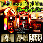 Wo sind unsere Hits geblieben - Where Were Our Hits? de Various Artists