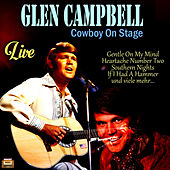 Cowboy On Stage (Live) van Glen Campbell