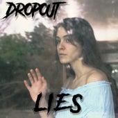 Lies by DropOut