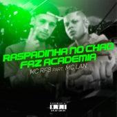 Raspadinha no Chão / Faz Academia by MC Rf3
