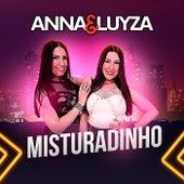 Misturadinho by Anna e Luyza