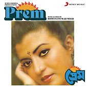 Prem (Original Motion Picture Soundtrack) by Biswanath Majumdar