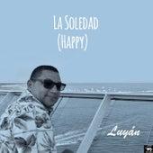 La Soledad (Happy) von Luyán
