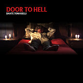 Door to Hell de Dante Tomaselli