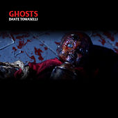 Ghosts de Dante Tomaselli