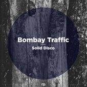 Solid Disco von Bombay Traffic