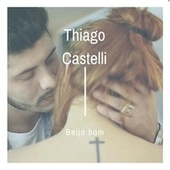 Beijo Bom de Thiago Castelli