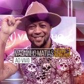 Vagninho Matias no Estúdio Showlivre (Ao Vivo) de Vagninho Matias