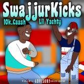 SWAJJUR KICKS (feat. Lil Yachty) by 10k.Caash
