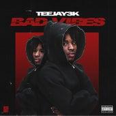 Bad Vibes by Teejay3k