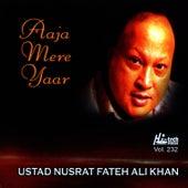 Aaja Mere Yaar - Vol. 232 by Nusrat Fateh Ali Khan