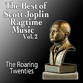 The Best Of Scott Joplin - Ragtime Music Vol. 2 de The Roaring Twenties