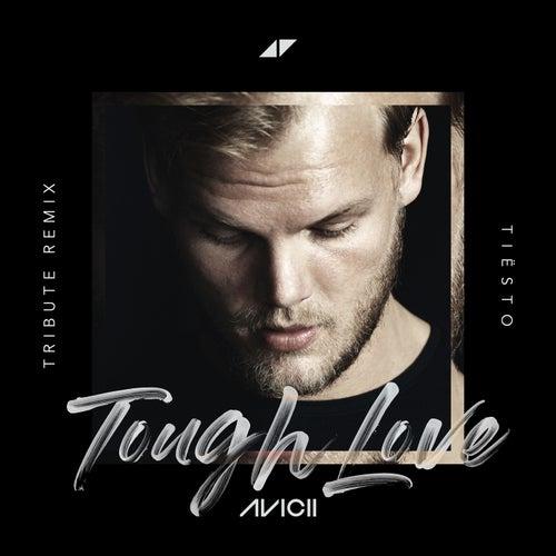 Tough Love (Tiësto Remix) de Avicii