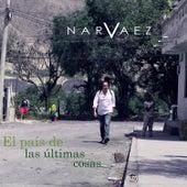 El País de las Últimas Cosas (Versión Deluxe) de Narváez