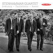 Debussy, Tailleferre & Ravel: String Quartets by Stenhammar Quartet