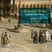 Albinoni's Venice: Venetian Flute Music by Various Artists