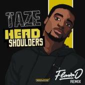 Head Shoulders (Flava D Remix) von Taze