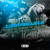 Toma Piriguete by MC Rick