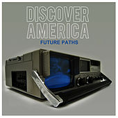 Future Paths by Discover America