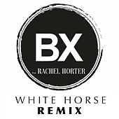White Horse (Remix) by Brook Xiao