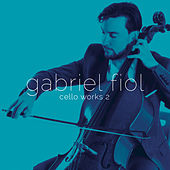 Cello Works II de Gabriel Fiol