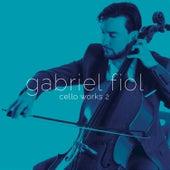Cello Works II by Gabriel Fiol