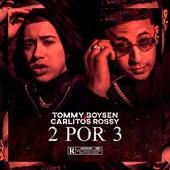 2 Por 3 (Ft. Carlitos Rossy) de Tommy Boysen