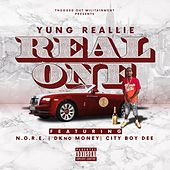 Real One (feat. N.O.R.E., D-KNO Money & City Boy Dee) de Yung Reallie