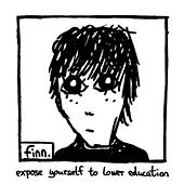 Expose Yourself to Lower Education de finn.