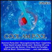Cool am Pool, Folge 2 von Various Artists