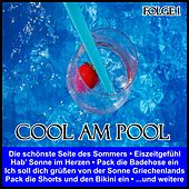 Cool am Pool, Folge 1 von Various Artists
