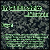 Im Gleichschritt...Marsch, Folge 1 von Various Artists