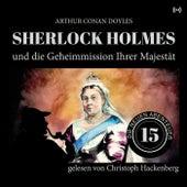 Sherlock Holmes und die Geheimmission Ihrer Majestät (Die neuen Abenteuer 15) von Sherlock Holmes