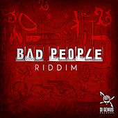 Bad People Riddim de Various Artists