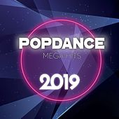 PopDance Mega Hits 2019 by Various Artists