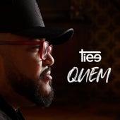 Quem by Tiee