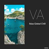 Ibiza Global Chill by Various Artists