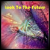 Look To The Future von Various Artists