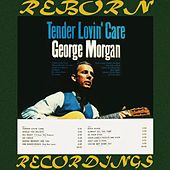 Tender Lovin' Care (HD Remastered) von George Morgan