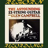 The Astounding 12-String Guitar (HD Remastered) de Glen Campbell