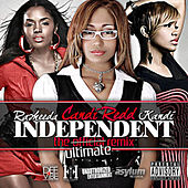 Independent (The Ultimate Remix) (feat. Rasheeda & Kandi) by Candi Redd