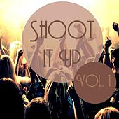 Shoot It Up Vol, 1 by Various Artists
