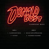 Fluorescent Music de Donald Dust