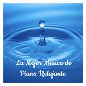 La Mejor Musica De Piano Relajante by Various Artists