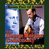 Room Full of Roses, The Best of George Morgan (HD Remastered) von George Morgan
